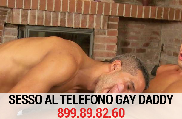 Sesso telefono gay daddy 2